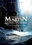 As Cronicas de Gelo e Fogo Livro 1 - A Guerra dos Tronos